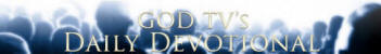God TV daily devotional